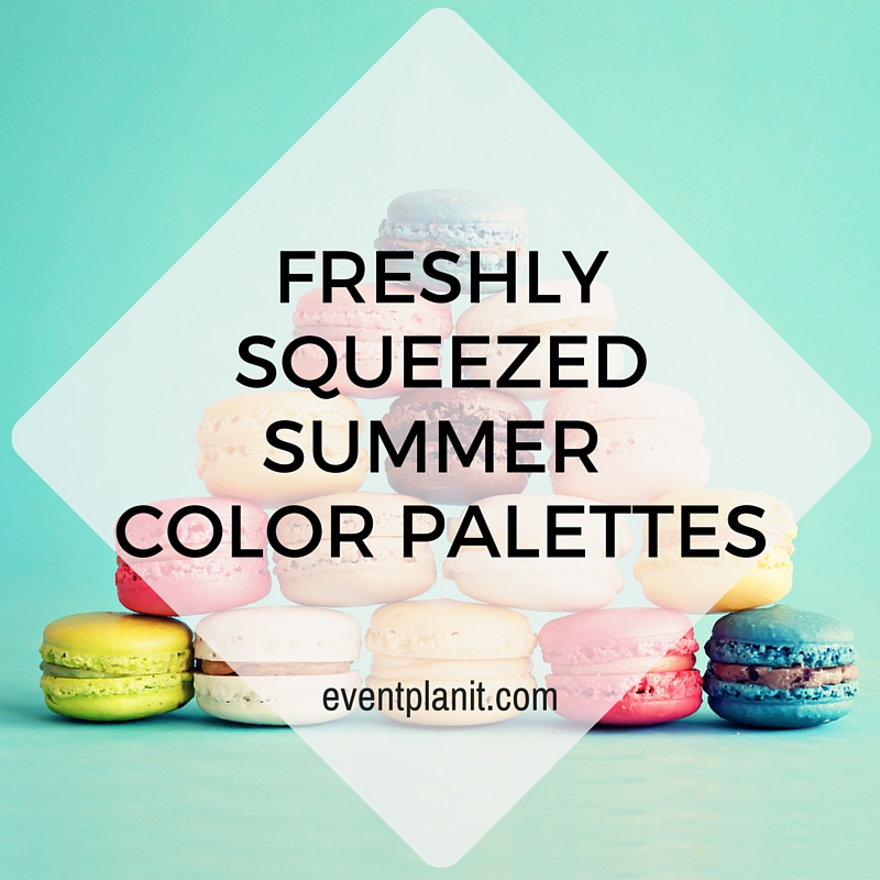 07.20.2015 Freshly Squeezed Summer Color Palettes