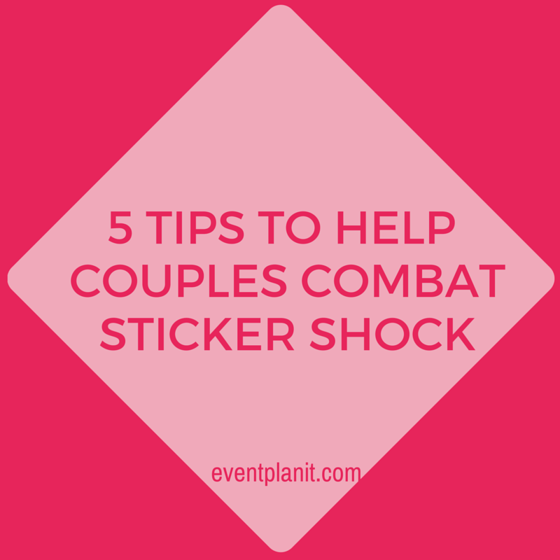 11.16.2015 5 Tips to Help Couples Combat Sticker Shock