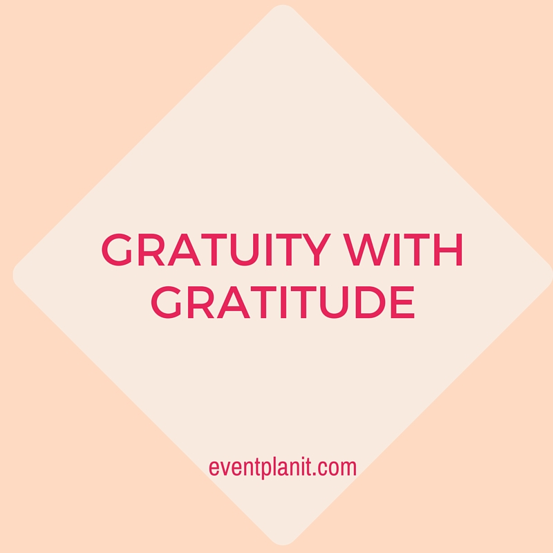 01.19.16 Gratuity With Gratitude: Tipping Wedding Vendors